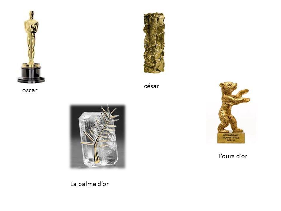 césar oscar L'ours d'or La palme d'or