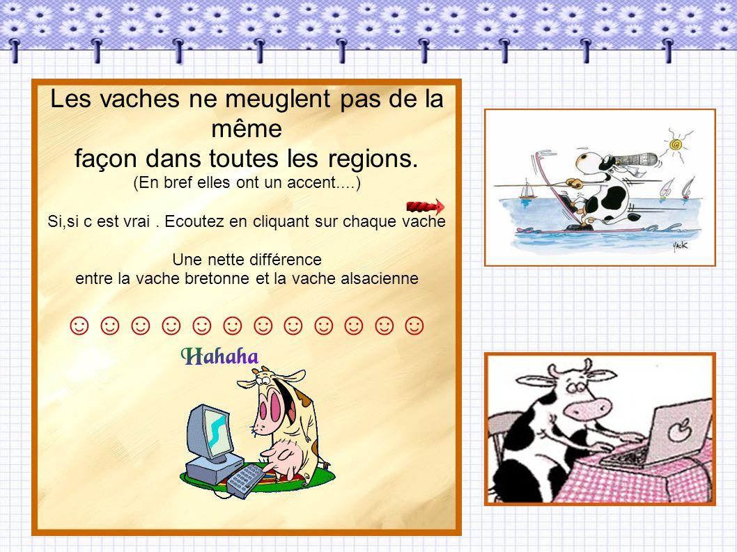 ☺☺☺☺☺☺☺☺☺☺☺☺ Les vaches ne meuglent pas de la même