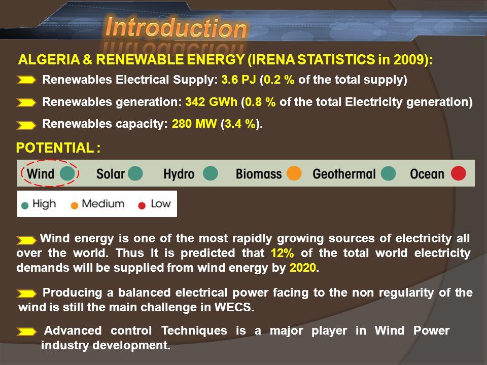 Introduction ALGERIA & RENEWABLE ENERGY (IRENA STATISTICS in 2009):