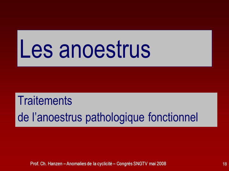Traitements de l'anoestrus pathologique fonctionnel