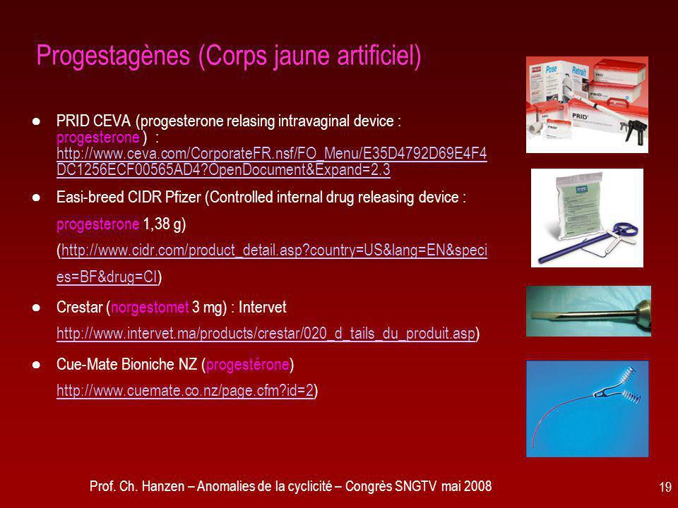 Progestagènes (Corps jaune artificiel)