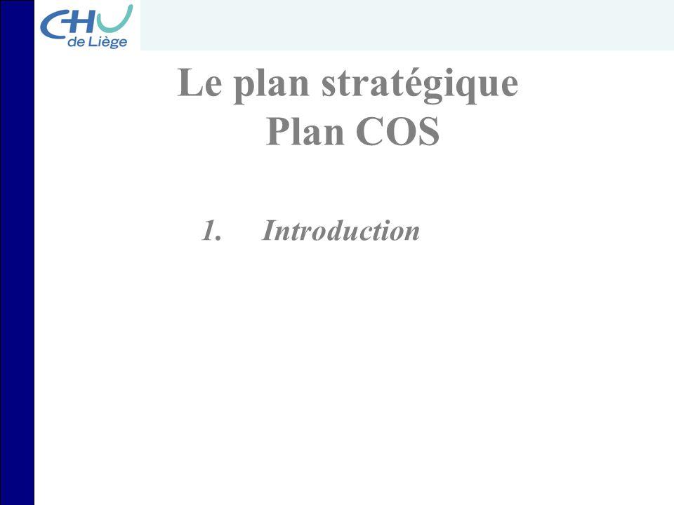 Le plan stratégique Plan COS