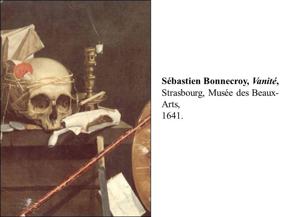 Sébastien Bonnecroy, Vanité, Strasbourg, Musée des Beaux-Arts, 1641.