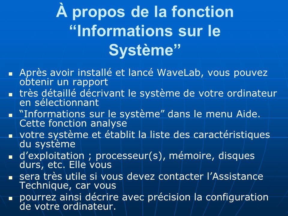 À propos de la fonction Informations sur le Système