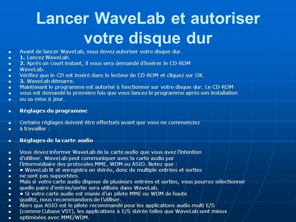 Lancer WaveLab et autoriser votre disque dur