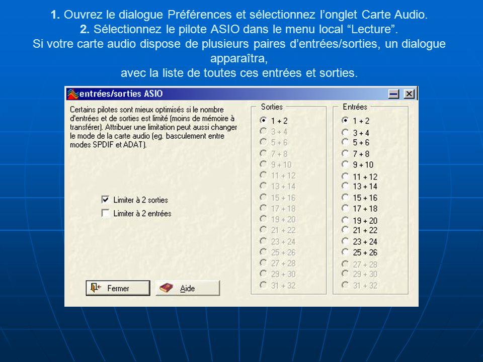 1. Ouvrez le dialogue Préférences et sélectionnez l'onglet Carte Audio