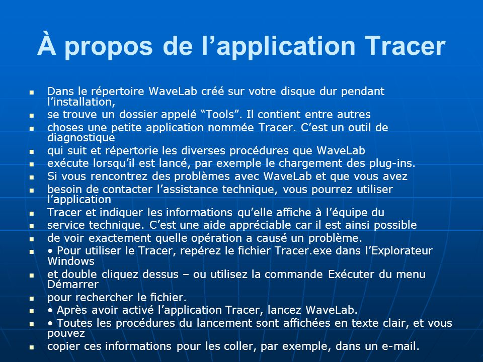À propos de l'application Tracer