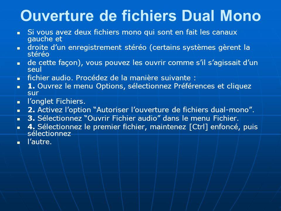 Ouverture de fichiers Dual Mono