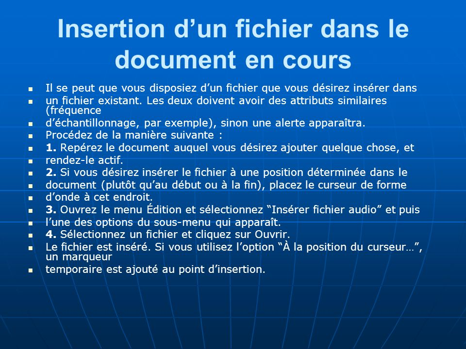 Insertion d'un fichier dans le document en cours