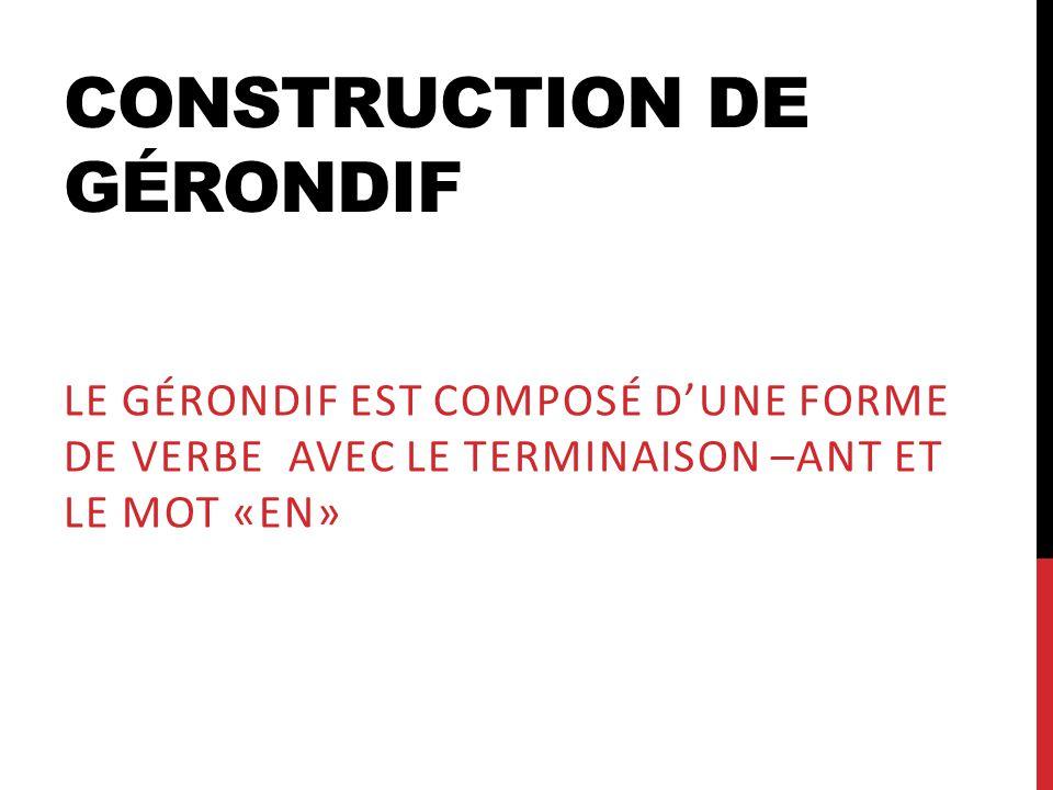 Construction de Gérondif