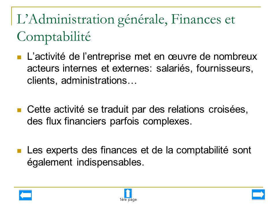 L'Administration générale, Finances et Comptabilité