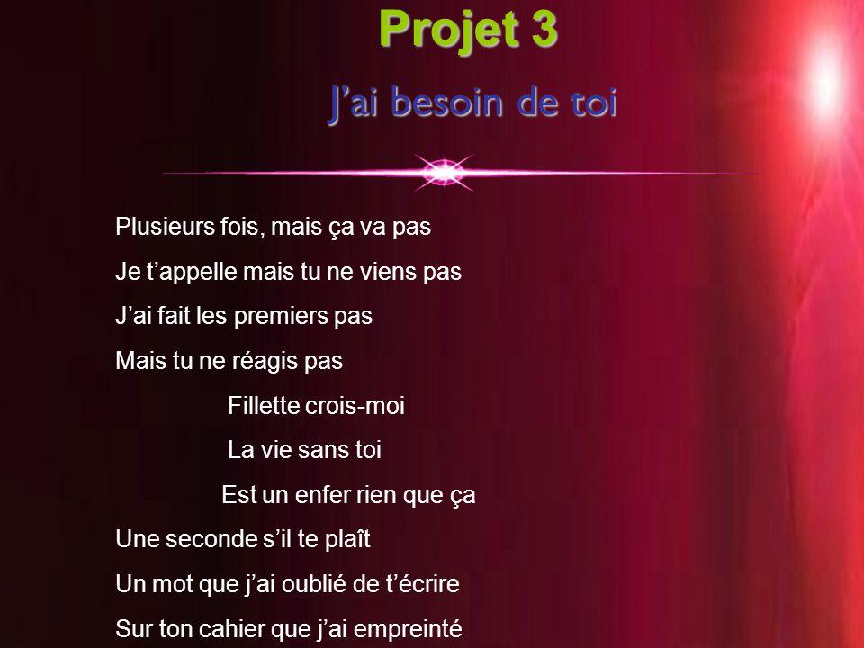 J'ai besoin de toi Projet 3 J'ai besoin de toi