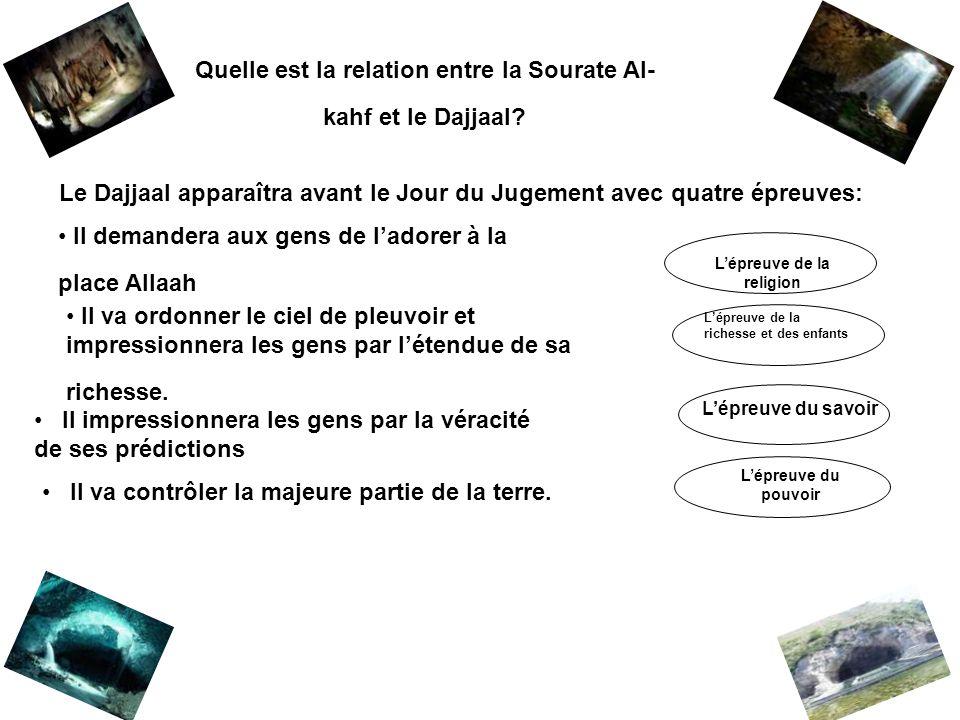 Quelle est la relation entre la Sourate Al-kahf et le Dajjaal