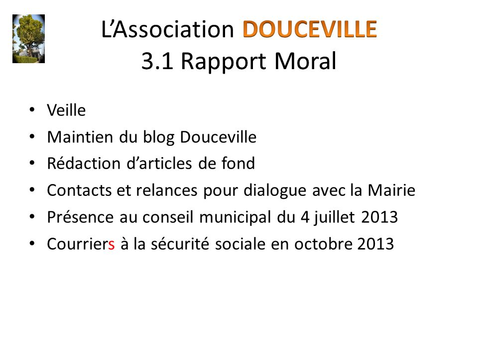 L'Association DOUCEVILLE 3.1 Rapport Moral