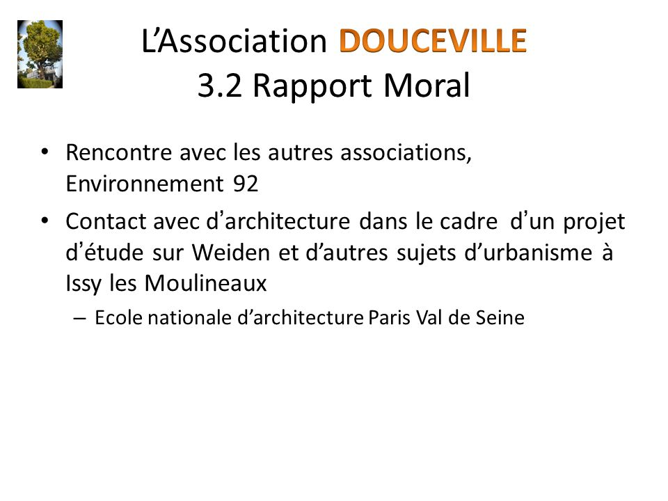 L'Association DOUCEVILLE 3.2 Rapport Moral