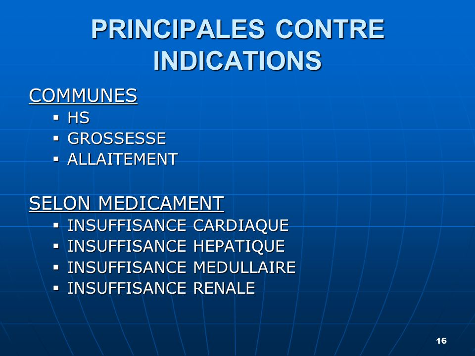 PRINCIPALES CONTRE INDICATIONS