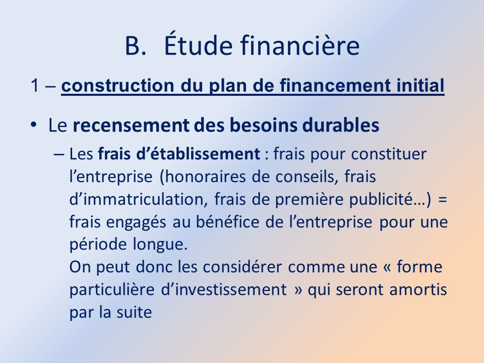 Étude financière Le recensement des besoins durables