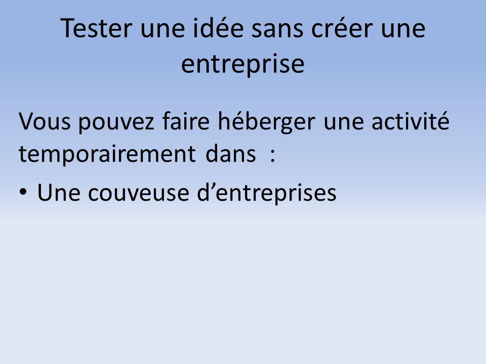 Tester une idée sans créer une entreprise
