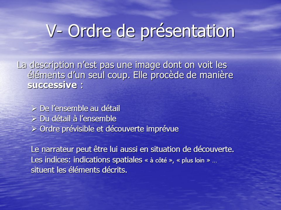 V- Ordre de présentation