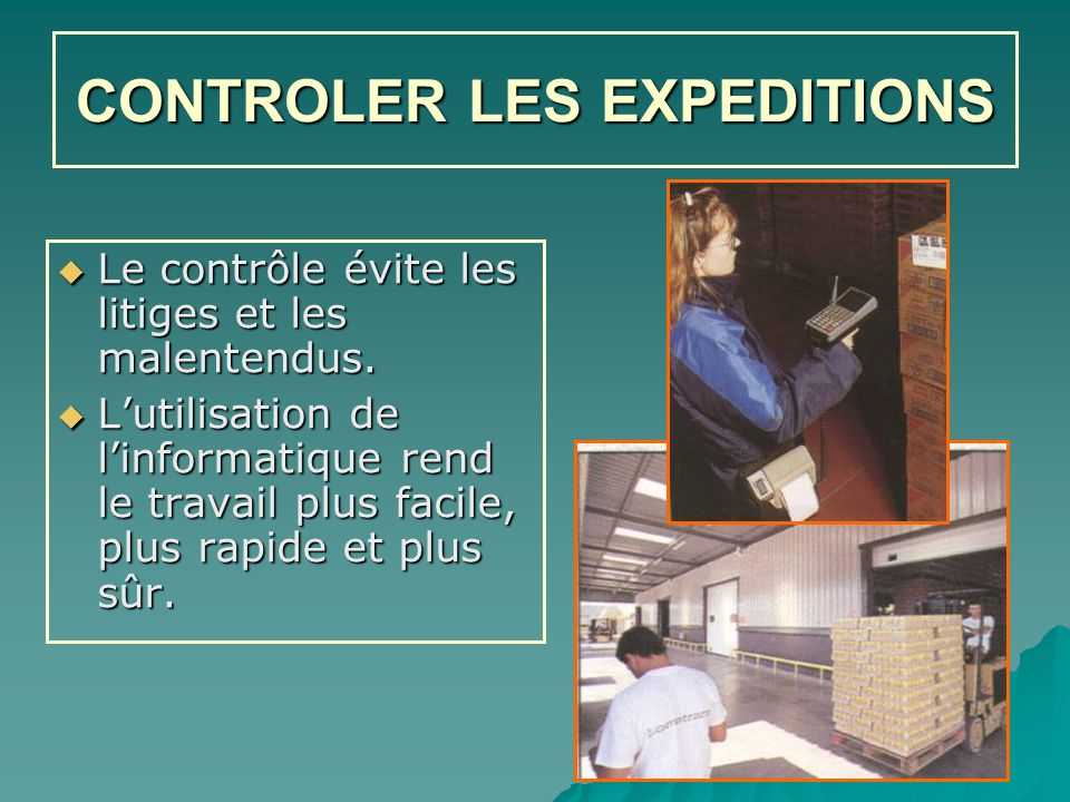 CONTROLER LES EXPEDITIONS