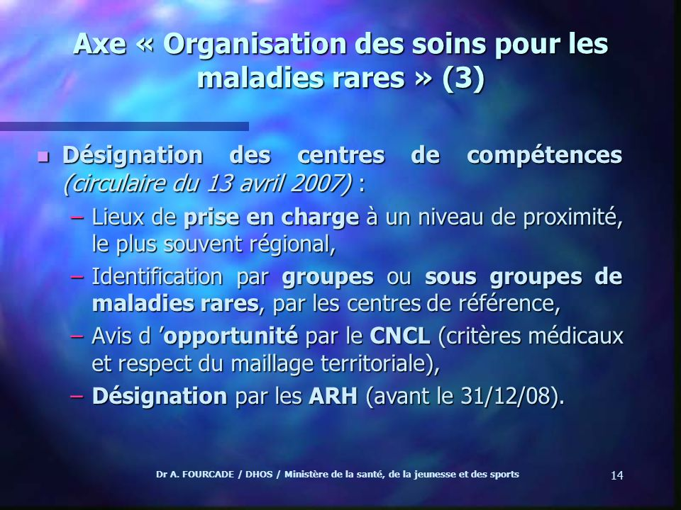Axe « Organisation des soins pour les maladies rares » (3)