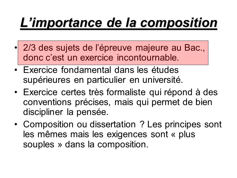 L'importance de la composition