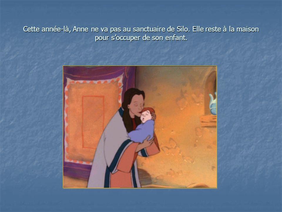 Cette année-là, Anne ne va pas au sanctuaire de Silo