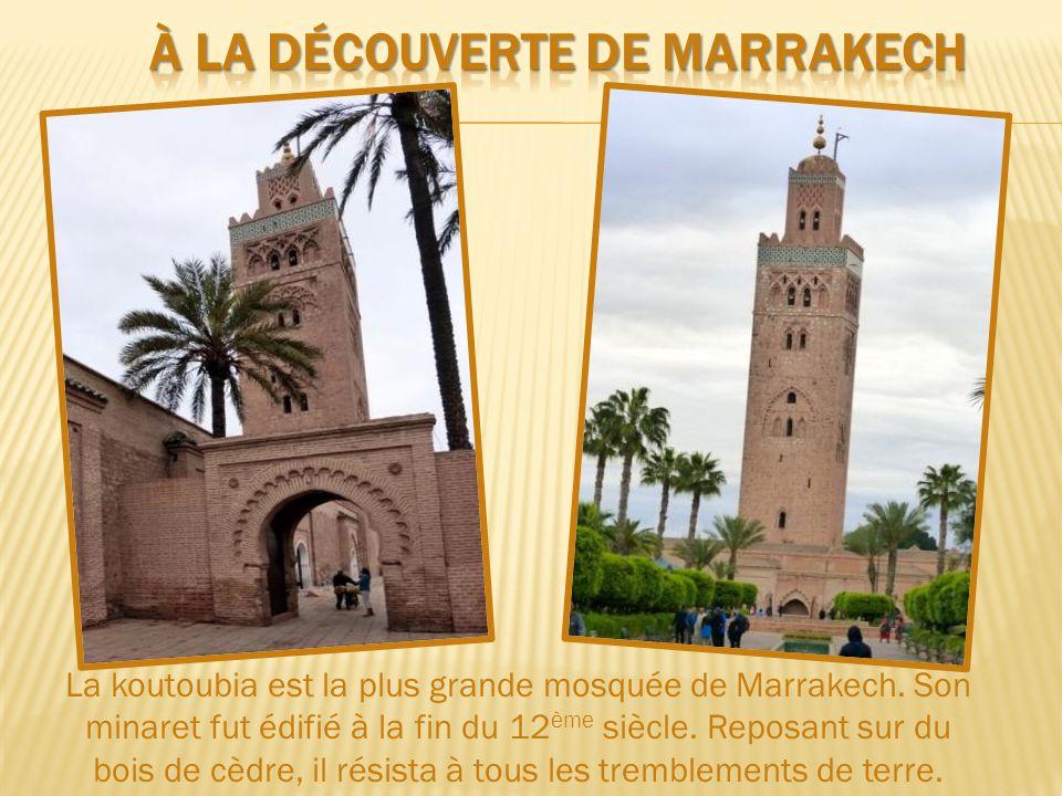 À LA DÉCOUVERTE DE MARRAKECH