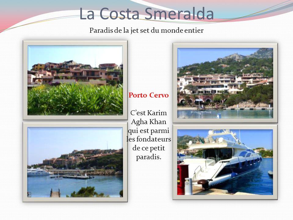 La Costa Smeralda Paradis de la jet set du monde entier Porto Cervo
