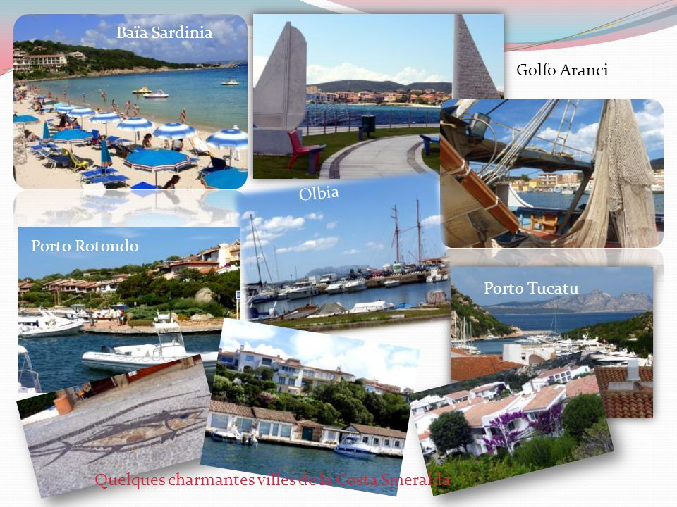 Baïa Sardinia Golfo Aranci. Olbia. Porto Rotondo.