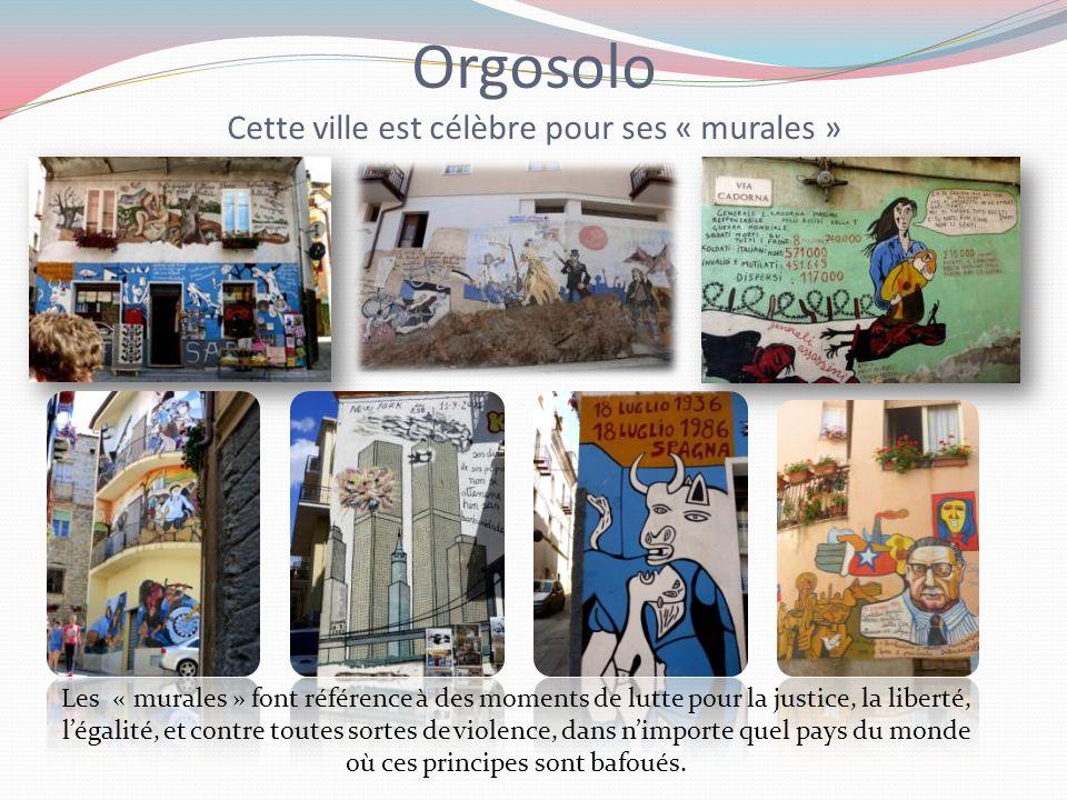 Orgosolo Cette ville est célèbre pour ses « murales »