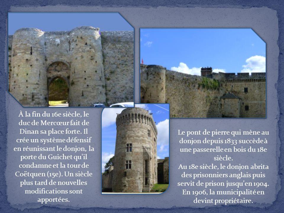 À la fin du 16e siècle, le duc de Mercœur fait de Dinan sa place forte
