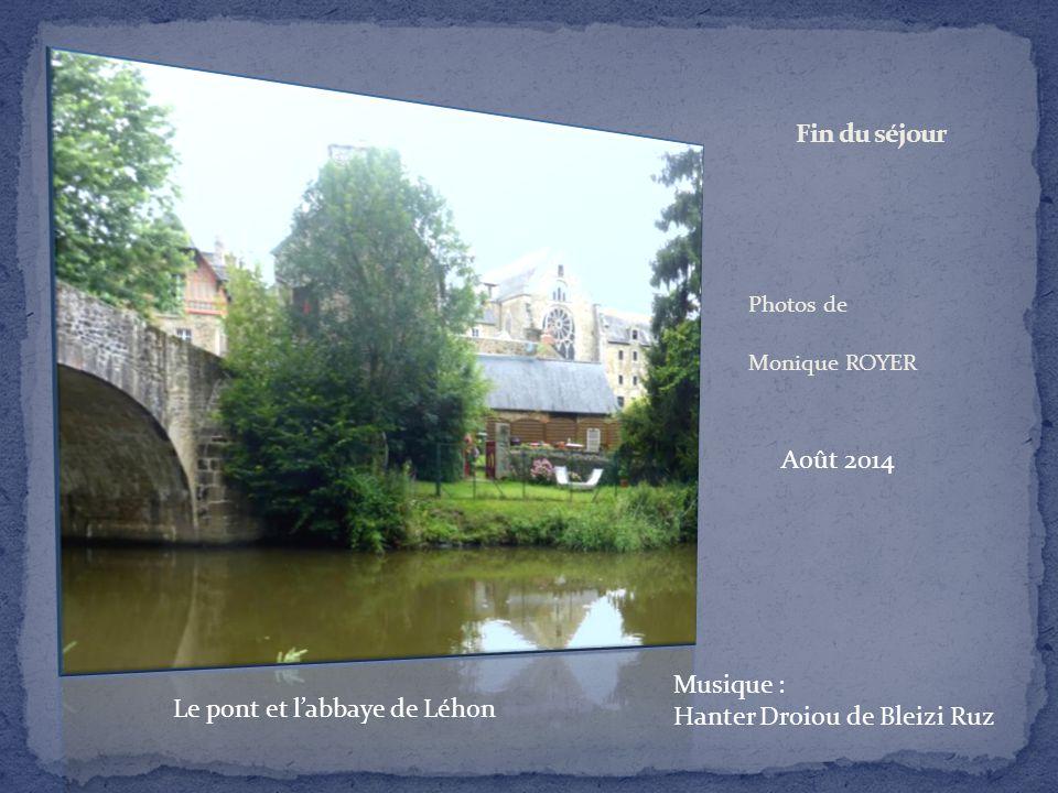Hanter Droiou de Bleizi Ruz Le pont et l'abbaye de Léhon