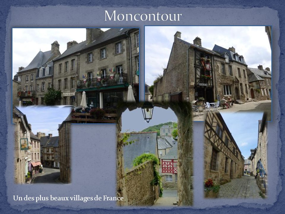 Moncontour Un des plus beaux villages de France