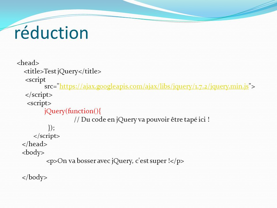réduction <head> <title>Test jQuery</title>
