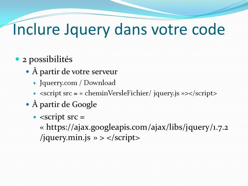 Inclure Jquery dans votre code