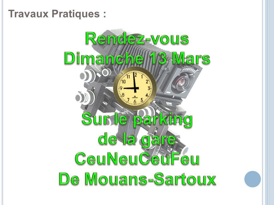 Rendez-vous Dimanche 13 Mars de la gare CeuNeuCeuFeu