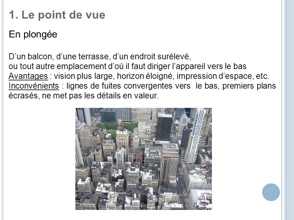 1. Le point de vue En plongée