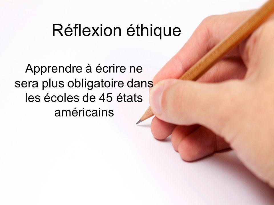 Réflexion éthique Apprendre à écrire ne sera plus obligatoire dans les écoles de 45 états américains.