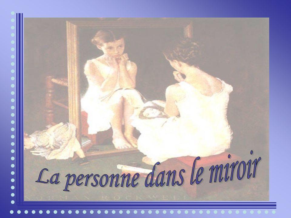 La personne dans le miroir
