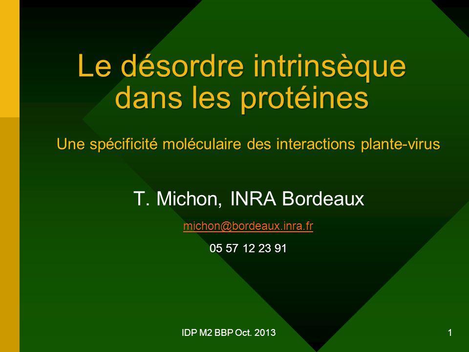 Le désordre intrinsèque dans les protéines