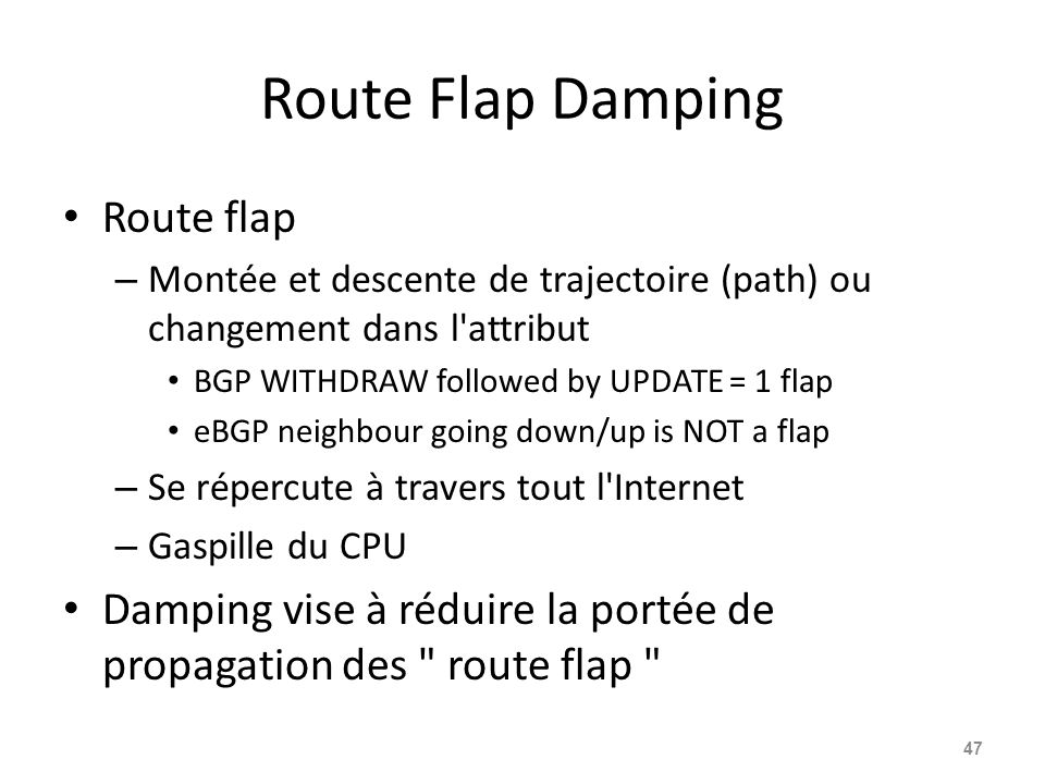 Route Flap Damping Route flap