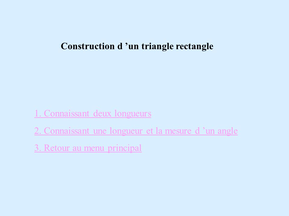 Construction d 'un triangle rectangle