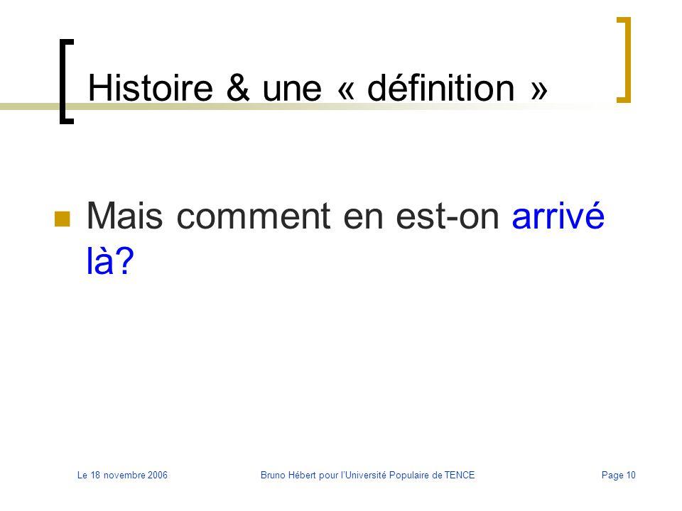 Histoire & une « définition »