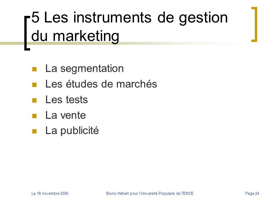 5 Les instruments de gestion du marketing