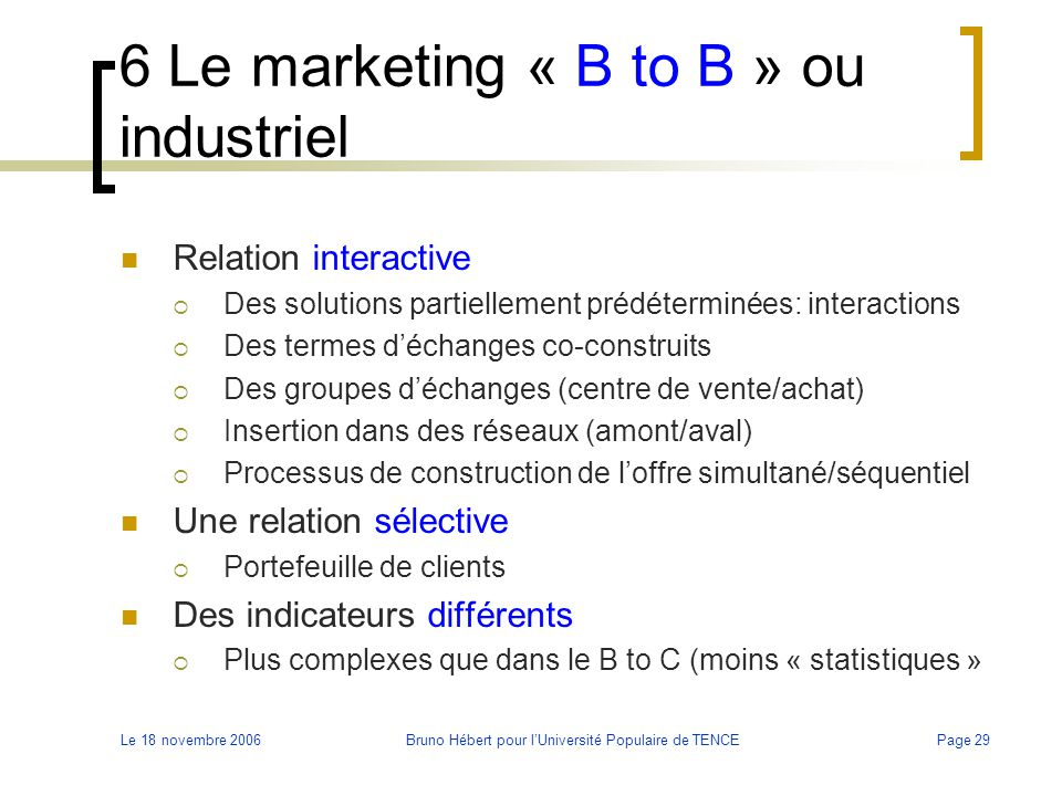 6 Le marketing « B to B » ou industriel