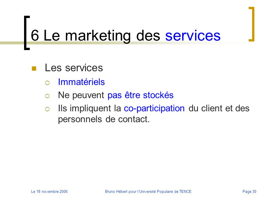 6 Le marketing des services