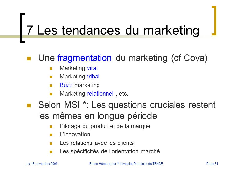 7 Les tendances du marketing