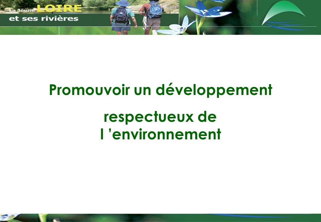 Promouvoir un développement respectueux de l 'environnement