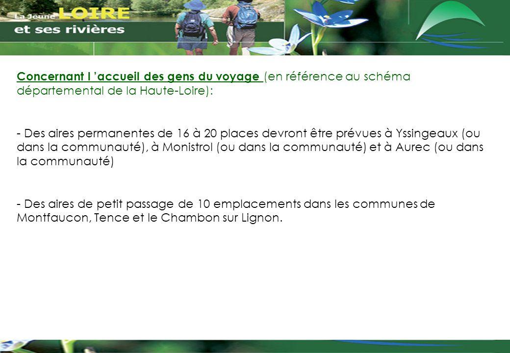 Concernant l 'accueil des gens du voyage (en référence au schéma départemental de la Haute-Loire):